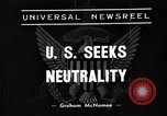 Image of American Neutrality Act United States USA, 1935, second 2 stock footage video 65675051604