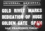 Image of Golden rivet completing the Golden Gate bridge San Francisco California USA, 1937, second 1 stock footage video 65675052024