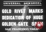 Image of Golden rivet completing the Golden Gate bridge San Francisco California USA, 1937, second 2 stock footage video 65675052024