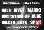Image of Golden rivet completing the Golden Gate bridge San Francisco California USA, 1937, second 3 stock footage video 65675052024