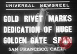 Image of Golden rivet completing the Golden Gate bridge San Francisco California USA, 1937, second 4 stock footage video 65675052024