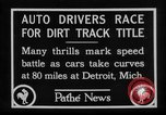 Image of Cliff Woodbury wins AAA Dirt Track Championships Detroit Michigan USA, 1927, second 16 stock footage video 65675052487