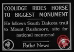 Image of President Calvin Coolidge at Mount Rushmore Black Hills South Dakota USA, 1927, second 13 stock footage video 65675052493