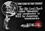 Image of old Coral Church Honolulu Hawaii USA, 1919, second 3 stock footage video 65675052979