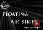 Image of Floating Air Strips United Kingdom, 1945, second 3 stock footage video 65675053379