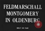 Image of Field Marshal Montgomery Oldenburg Germany, 1945, second 3 stock footage video 65675053403