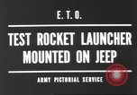 Image of test rocket launcher Alsace France, 1944, second 3 stock footage video 65675057851