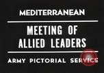 Image of Malta Conference and Yalta Conference scenes in World War II Europe, 1945, second 25 stock footage video 65675061633