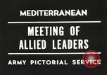Image of Malta Conference and Yalta Conference scenes in World War II Europe, 1945, second 26 stock footage video 65675061633