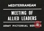 Image of Malta Conference and Yalta Conference scenes in World War II Europe, 1945, second 30 stock footage video 65675061633
