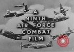 Image of 9th Army Air Force European Theater, 1944, second 8 stock footage video 65675071074