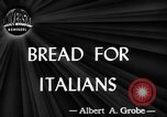Image of bread supplied to Italian citizens in World War 2 Italy, 1944, second 5 stock footage video 65675071256