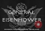 Image of Dwight D Eisenhower United Kingdom, 1944, second 5 stock footage video 65675071260