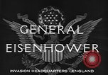 Image of Dwight D Eisenhower United Kingdom, 1944, second 6 stock footage video 65675071260