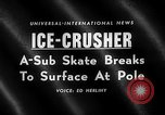 Image of USS Skate North Pole, 1959, second 3 stock footage video 65675071748