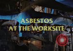 Image of asbestos United States USA, 1980, second 15 stock footage video 65675071889