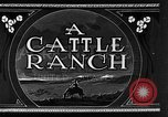 Image of cattle ranch United States USA, 1922, second 14 stock footage video 65675072779