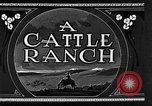 Image of cattle ranch United States USA, 1922, second 18 stock footage video 65675072779