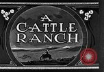 Image of cattle ranch United States USA, 1922, second 19 stock footage video 65675072779