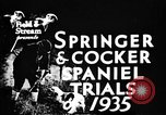 Image of Cocker Spaniels Verbank New York USA, 1935, second 9 stock footage video 65675073362