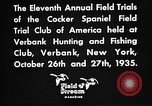 Image of Cocker Spaniels Verbank New York USA, 1935, second 25 stock footage video 65675073362