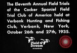 Image of Cocker Spaniels Verbank New York USA, 1935, second 32 stock footage video 65675073362