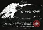 Image of tunnel workers New York United States USA, 1905, second 2 stock footage video 65675073369