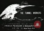 Image of tunnel workers New York United States USA, 1905, second 7 stock footage video 65675073369