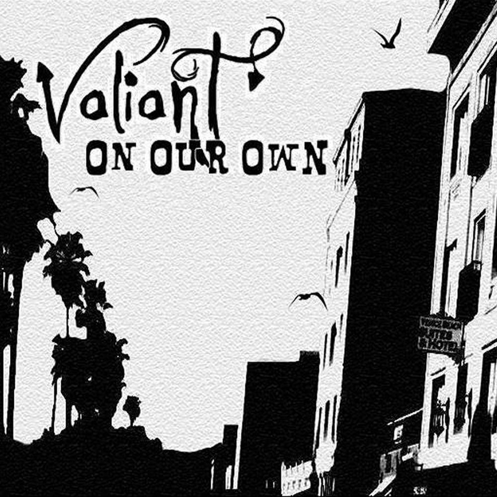 Valiant   on our own album art