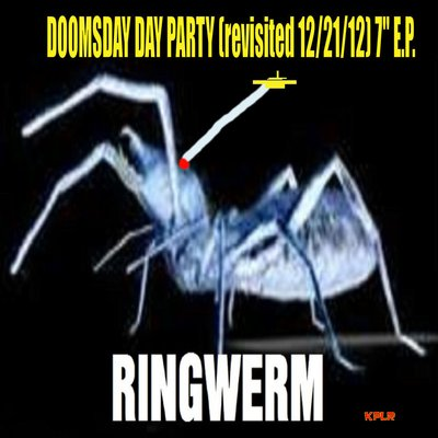 "DOOMSDAY DAY PARTY (revisited 12/21/12) 7"" E.P."