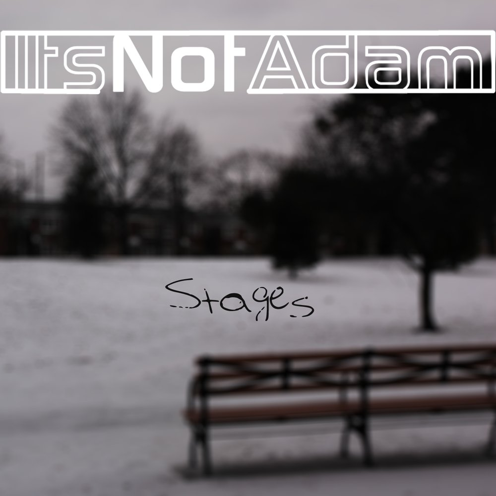 Itsnotadam stages cover