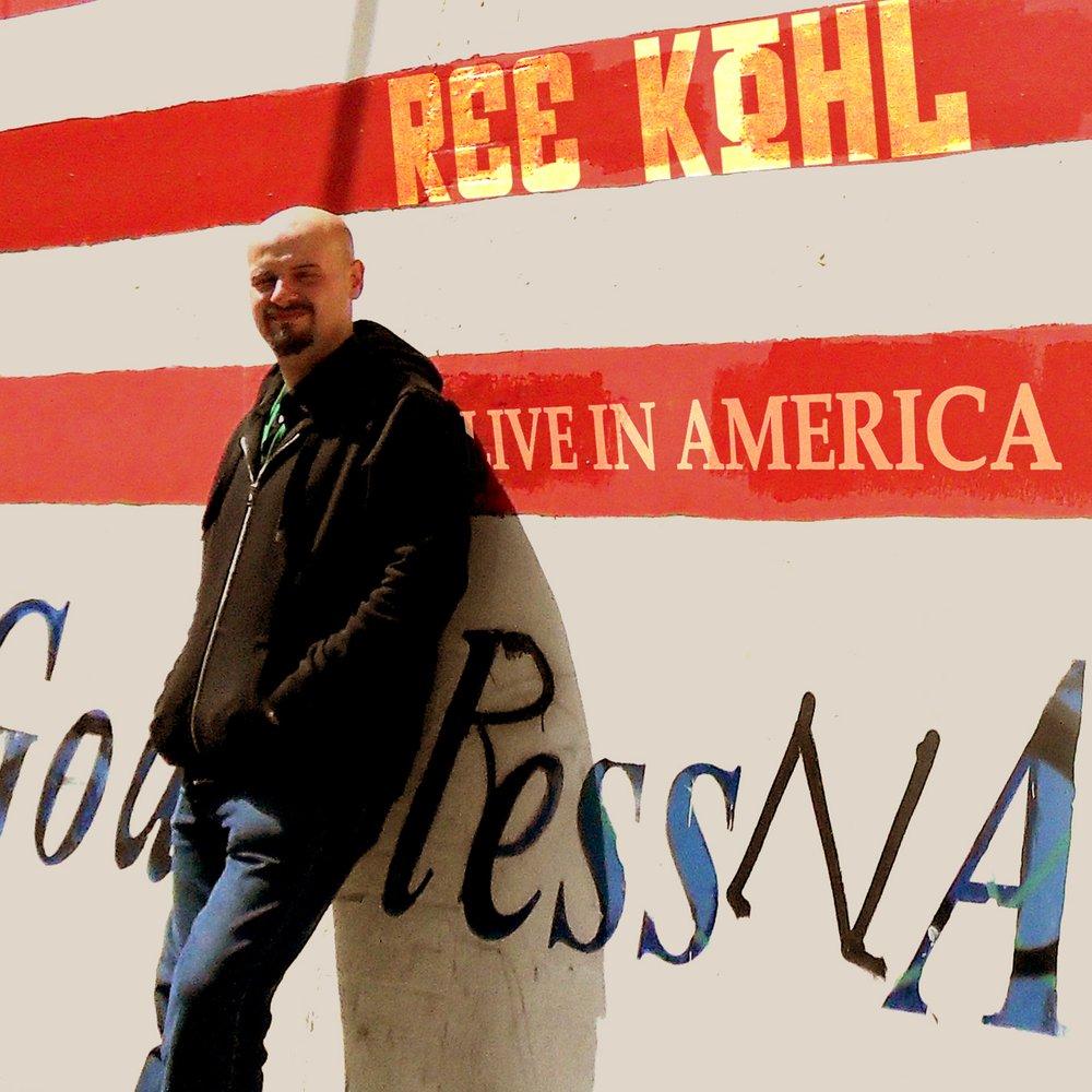 02   ree kohl   live in america   2011