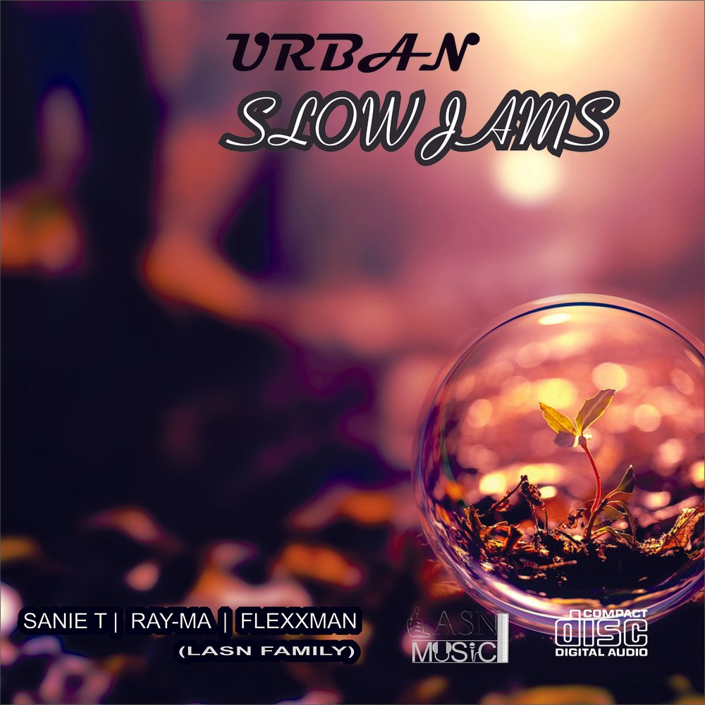 Urban Slow Jams - LASN Family by L A S N Music | ReverbNation