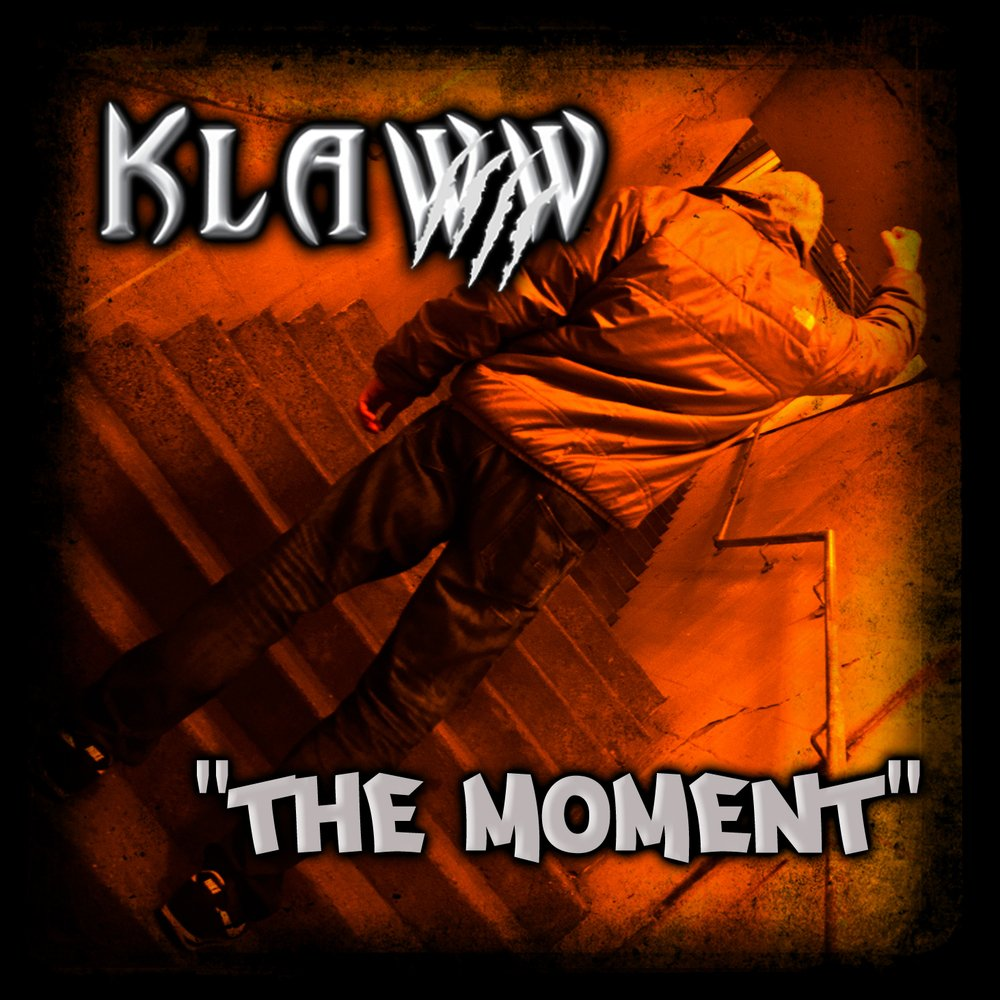 Klaww the moment