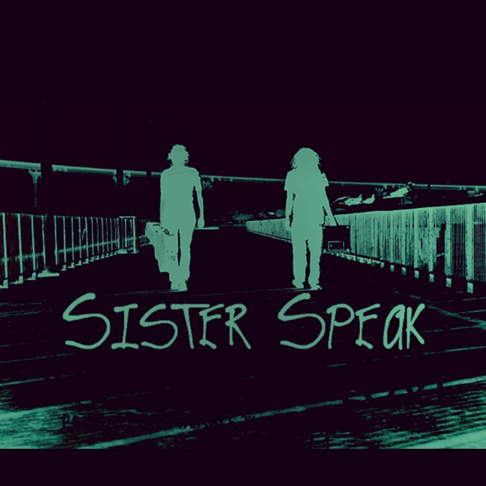 Sister speak demo 2012 1000