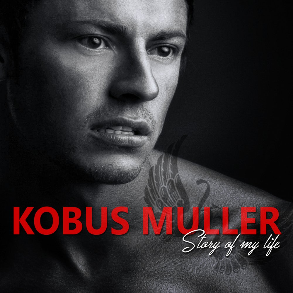 Kobus Muller - Story Of My Life by Kobus Muller | ReverbNation