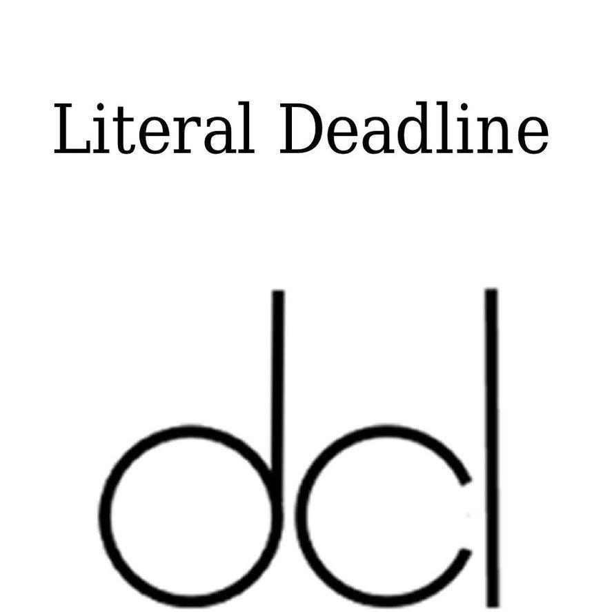 Literal deadline 1127 x 1000