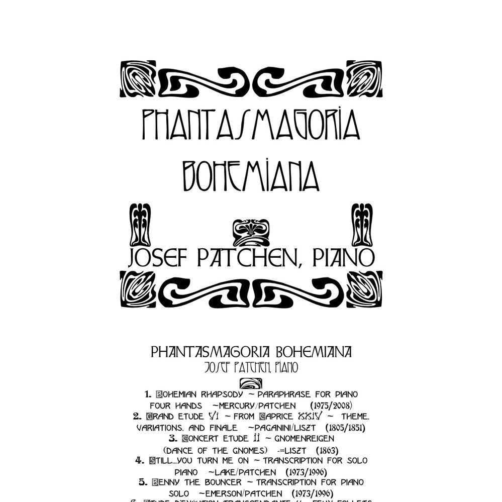 Phantasmagoria Bohemiana by Josef Patchen | ReverbNation