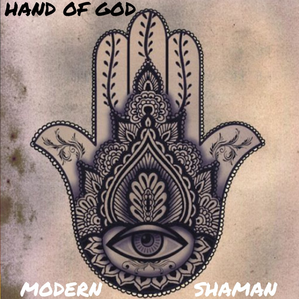 Hand of God: Modern Shaman by Dale Kane | ReverbNation
