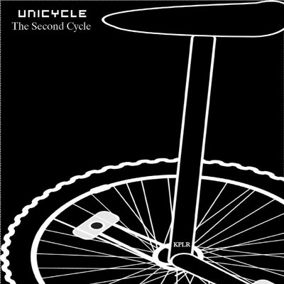 UNICYCLE - The Second Cycle