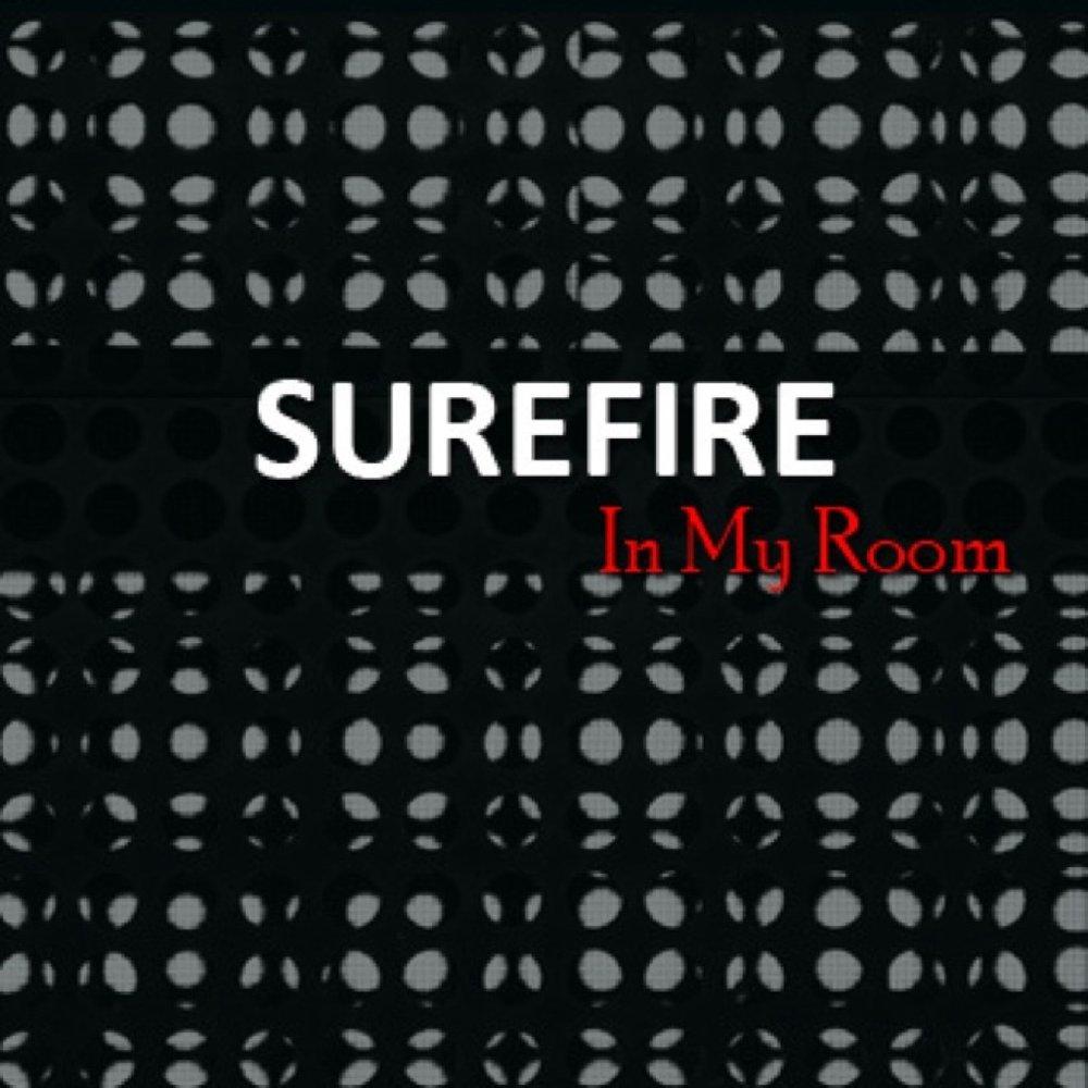 Surefire   in my room   album cover
