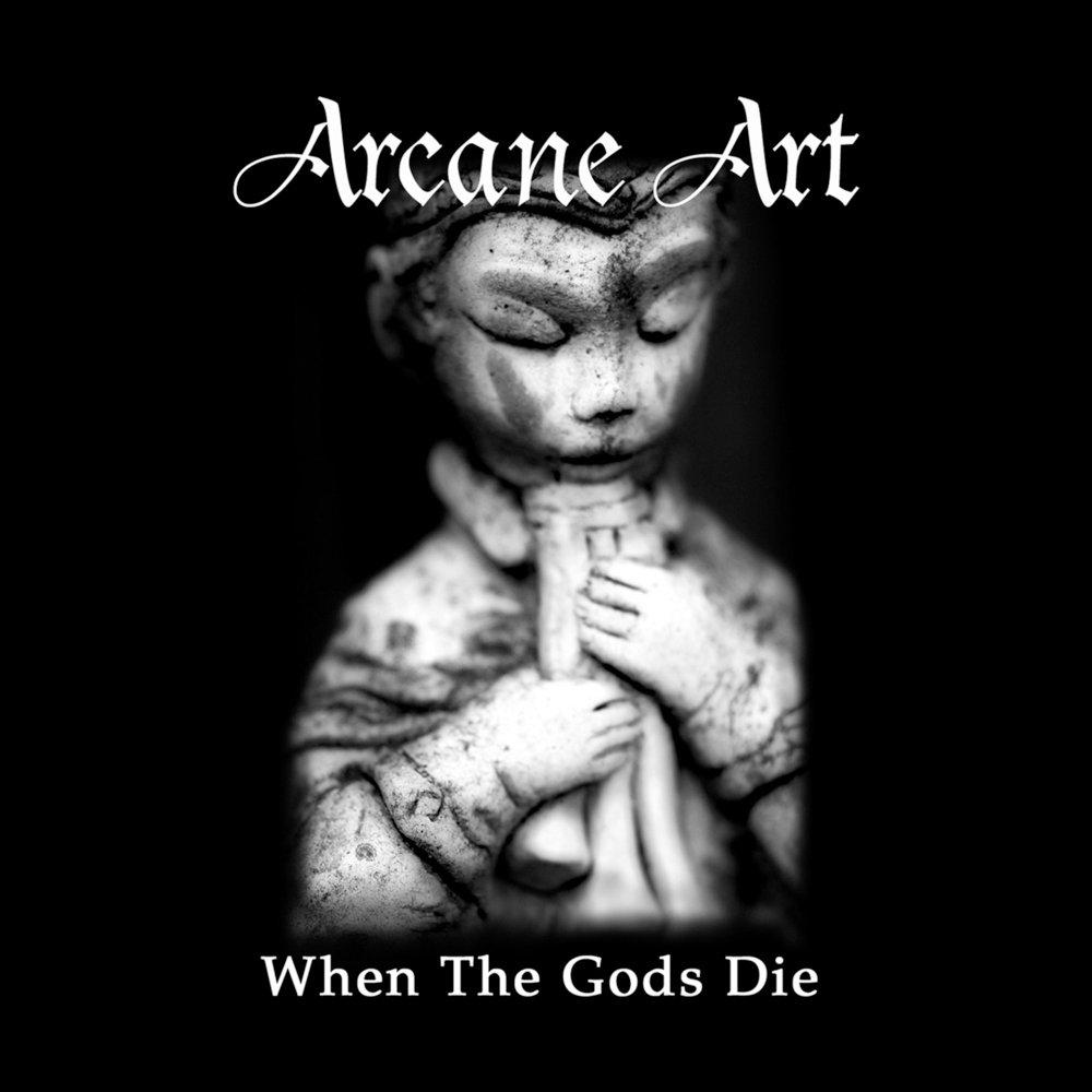 Arcane art   when the gods die