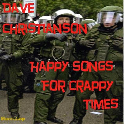 Happy Songs For Crappy Times
