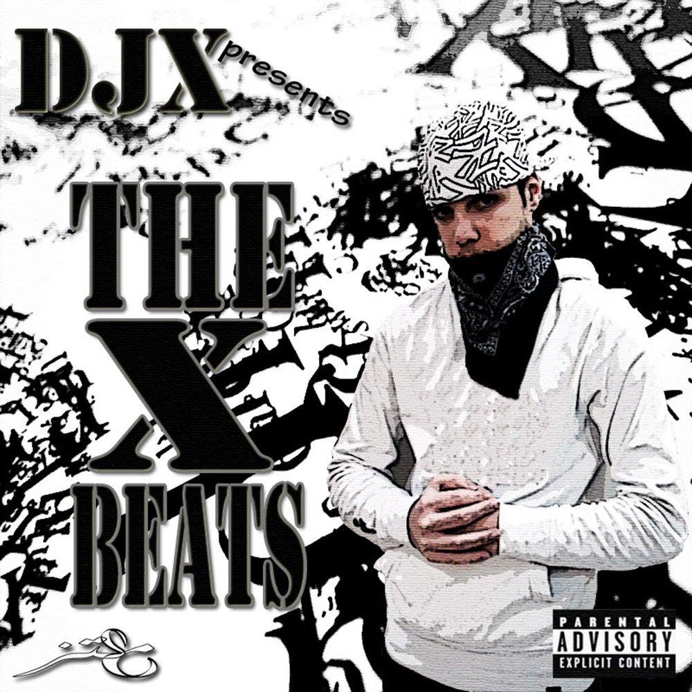 Dj.x the x beats