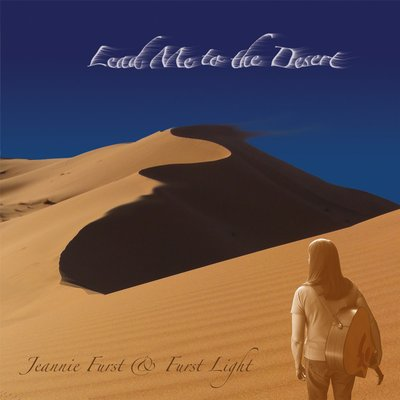 Lead Me To The Desert