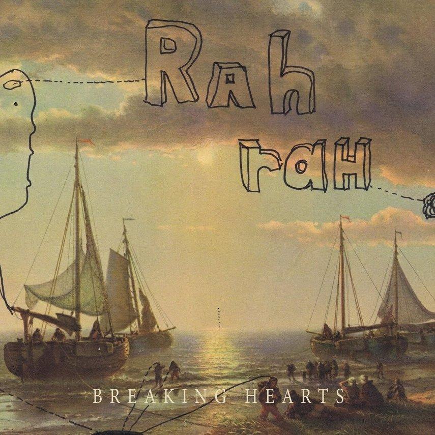 Rah rah breaking hearts