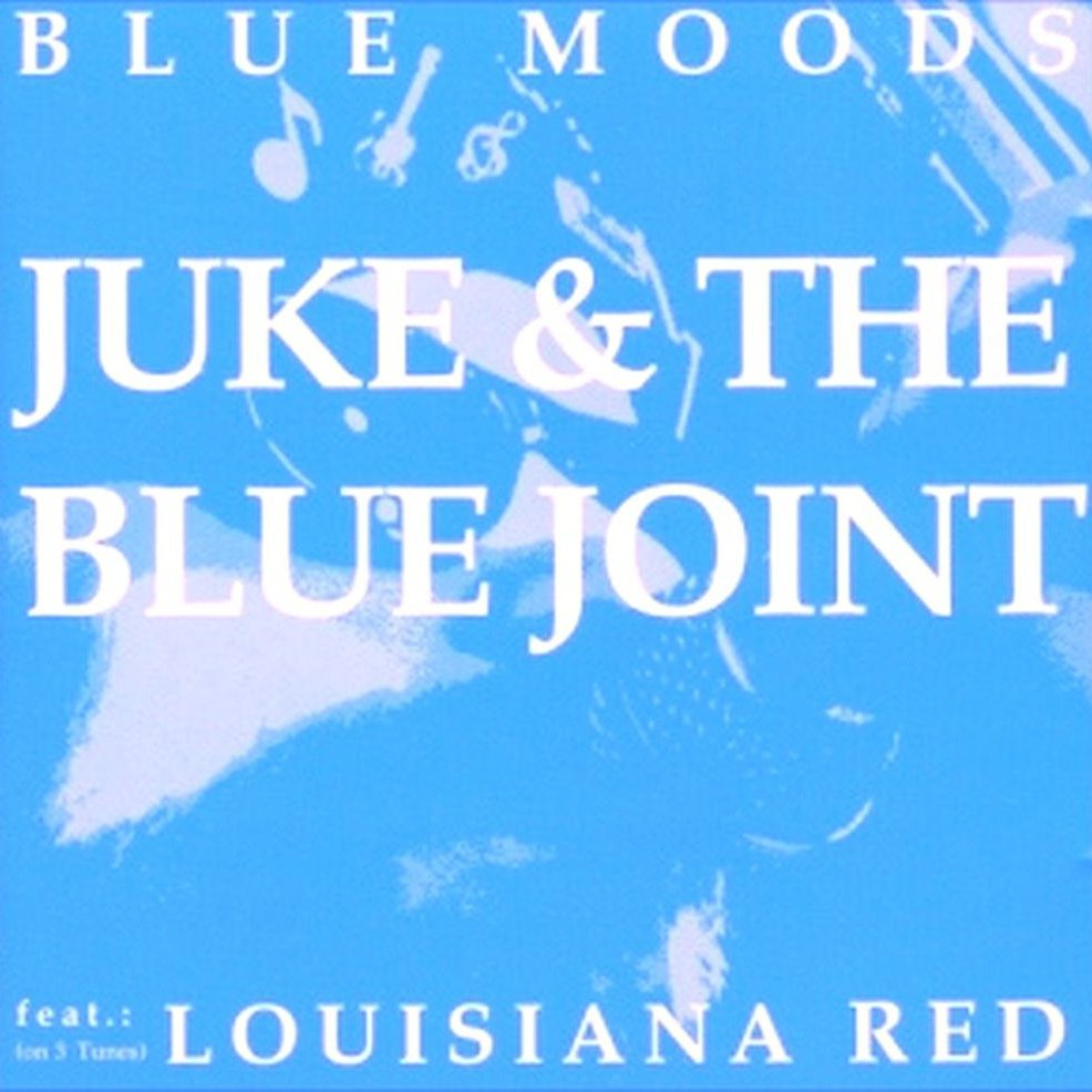 Juke and the blue joint feat. louisiana red
