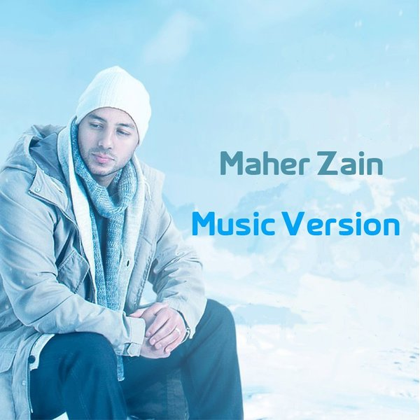 95  Mawlaya (Arabic) [Music Version] by Maher Zain