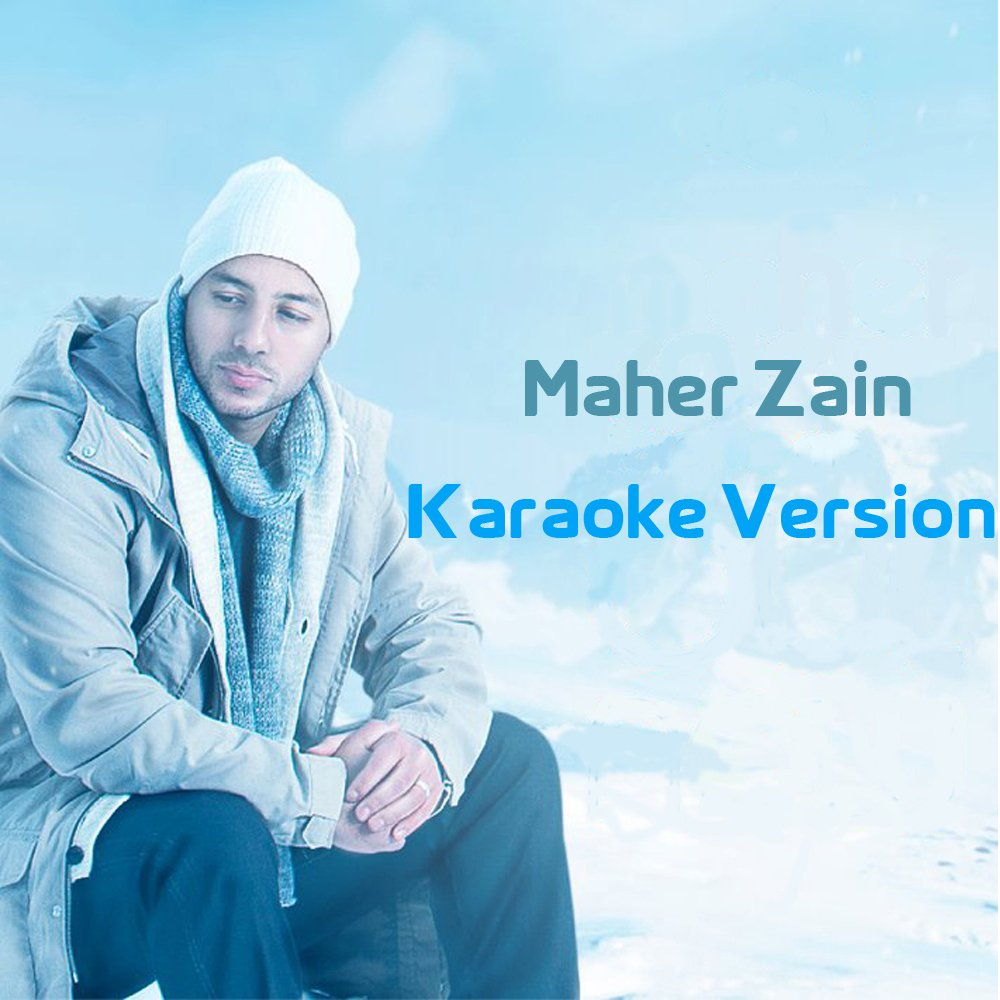 Forgive Me (Karaoke Version) by Maher Zain | ReverbNation