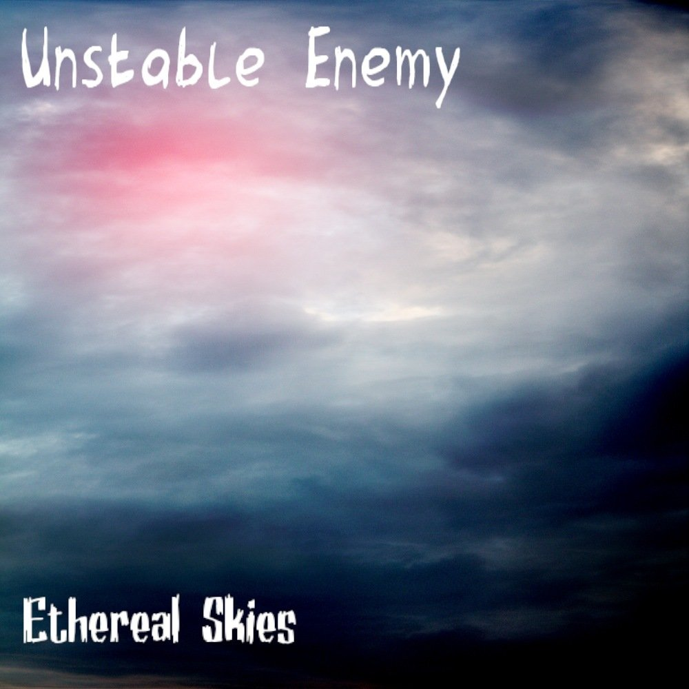 Ethereal skies   unstable enemy